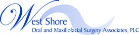 West Shore Oral & Maxillofacial Surgery Associates, P.C.